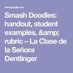 Smash Doodles: handout, student examples, & rubric – La Clase de la Señora Dentlinger