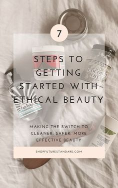 Making the Switch: A 7 Step Guide to Getting Started with Ethical Beauty. The F:S guide to cleaning up and detoxing your beauty routine in 7 steps, making it safer, cleaner, AND more effective. Source by futurestandard routines Clean Beauty, Diy Beauty, Beauty Hacks, Beauty Style, Skin Care Regimen, Skin Care Tips, Beauty Secrets, Beauty Tips, Beauty Products