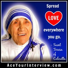 #Sister #MotherTeresa #love #quote — what an amazing woman and an incredible life.  #job #interview #JobSearch #hiring #jobs