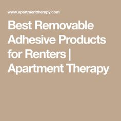 Best Removable Adhesive Products for Renters | Apartment Therapy