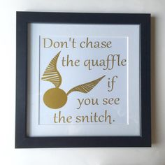 """SALE!!  Harry Potter """"Don't chase the quaffle if you see the snitch"""" Framed Print (Gold) - Quidditch Decor, Hogwarts Art, Framed Art"""