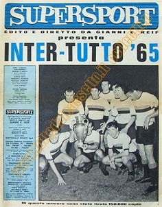 Supersport_06-1965_Inter_vince_Campionato_e_Coppa_dei_Campioni_390x500.jpg (390×500)
