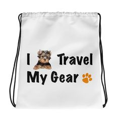 A new drawstring bag with Yorkshire Terrier picture, I Travel My Gear.