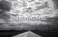 Visit North Dakota   Bucket List