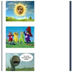 I don't even know... Who even...Les Misérables and Teletubbies.