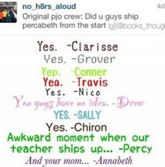 Thank you Beckendorf for being the first Percabeth shipper. Remember in the Demigod Files? And Nico, why you ship Percabeth? You're supposed to ship Percico! Percy Jackson Fan Art, Percy Jackson Memes, Percy Jackson Books, Percy Jackson Fandom, Percabeth, Solangelo, Percy And Annabeth, Annabeth Chase, Oncle Rick