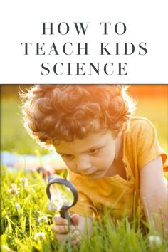 Learn why teaching kids science is so important and get tips on how to start introducing basic science concepts to your children. Early Learning, Fun Learning, Teaching Kids, How To Teach Kids, Play To Learn, Science For Kids, Life Science, 3rd Grade Activities, Education And Development