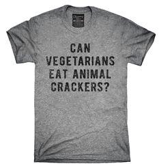 Can Vegetarians Eat Animal Crackers Shirt, Hoodies, Tanktops