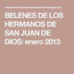 BELENES DE LOS HERMANOS DE SAN JUAN DE DIOS: enero 2013