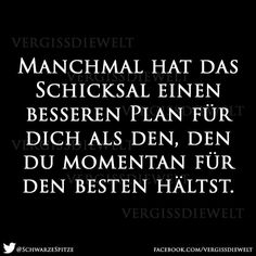 Manchmal hat das #Schicksal einen besseren #Plan für dich... Neon Quotes, Positive Vibes Only, Different Quotes, Thoughts And Feelings, True Words, Good To Know, Slogan, Life Quotes, Stress