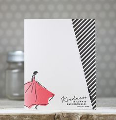Kindness Is Always Fashionable Card by Laurie Willison for Papertrey Ink (August 2015)