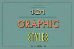 101 Graphic Styles for AI by RNS Fonts on @creativemarket