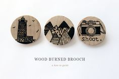 Handcrafted How To :: Wood Burned Brooch | The Daily Simple