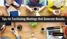 Rule the Room: 5 Tips for Facilitating Meetings that Generate Results