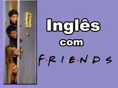 Aprenda inglês com séries - FRIENDS [S08E02] - YouTube