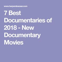 7 Best Documentaries of 2018 - New Documentary Movies Movies To Watch, Good Movies, Good To Know, Feel Good, Best Documentaries, Interesting Documentaries, Netflix, Tv Shows, Entertaining