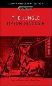The Jungle. A must read for high schoolers!