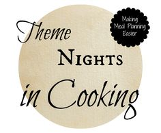 Theme Nights for Meal Planning {Long list of meal ideas categorized into theme nights}