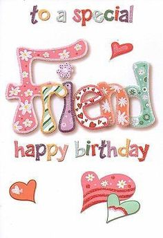 To a special friend happy birthday happy birthday pictures happy birthday friend birthday image quotes Happy Birthday Special Friend, Happy Birthday 1, Happy Birthday Wishes Cards, Birthday Blessings, Birthday Posts, Birthday Wishes Quotes, Happy Birthday Pictures, Birthday Cards For Friends, Friend Birthday