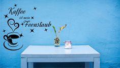 Wandtattoo - Kaffee ist mein Feenstaub - Wandtattoo Küche - ein Designerstück von CatrinKerschl bei DaWanda