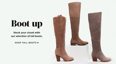 Tall boots, fall essentials, heeled tall boot, otk tall boot, riding boots, slouchy tall boot, wedge boots, suede tall boots