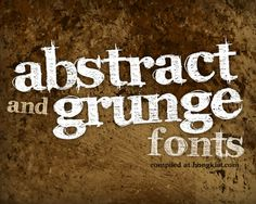 Here's a showcase of 100 Great Grunge and Abstract Fonts, something to give you a head start into dirty but cool grunge design.
