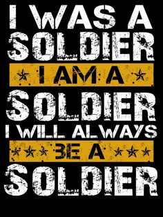 Once a soldier, always a soldier