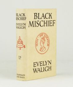 Black Mischief by WAUGH, Evelyn - Jonkers Rare Books