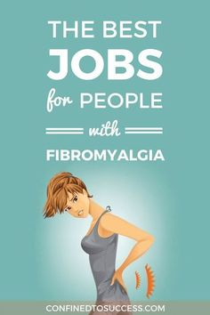 Do you suffer from fibromyalgia and need to find work? Read this post to learn about the best jobs for people with fibromyalgia and the jobs you're better off avoiding.