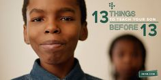 13 Things to Teach Your Son Before 13 (from the beginning!!)