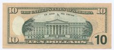 My engraving of the Treasury bldg on the back of the ten dollar bill 10 Dollar Bill, Dollar Bills, Federal Reserve Note, In God We Trust, Money Saving Tips, Money Tips, Travel Essentials, Small Groups, Vintage World Maps