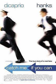 Jack of many trades, master of the con: Leonardo DiCaprio is Frank Abagnale, who conned his way into a number of professions. Tom Hanks is the FBI agent determined to catch him. Directed by Spielberg.