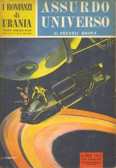 25 	 ASSURDO UNIVERSO 10/10/1953 	 WHAT MAD UNIVERSE  Copertina di  C. Caesar 	  FREDRIC BROWN