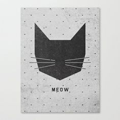 MEOW Stretched Canvas by Wesley Bird - $85.00