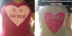 Anti-Valentine's Conversation Heart Shirt - Maya in the Moment