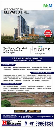 After the successful delivery of M3M Golf Estate and M3M Merlin, Now M3M Launches its mixed-use development called M3M Heights at 65th Avenue in Sector 65 on Golf Course Extension Road Gurgaon. M3M Heights brings the magical charm of Singapore style of world-class residences added with ultra-luxury specifications. M3M Heights offers a truly international living experience at an excellent location of Gurgaon with Metro-Connectivity to Delhi and IGI Airport.