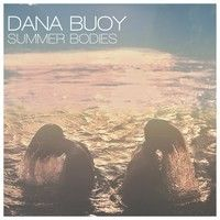 """Under the name Dana Buoy, Dana Janssen will release his debut solo album Summer Bodies on May Dana Buoy's new song """"So Lucky"""" will not disappoint. Summer Body, Summer Beach, Pop Goes The Weasel, Animal Collective, Dream Pop, Warner Music Group, Tv On The Radio, Lp Vinyl, New Music"""