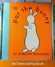 Pat the Bunny (1st interactive book) - Short bedtime stories for kids - recommended by HowToHomeschoolMyChild.com