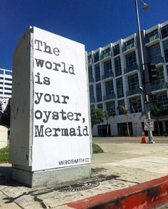 The world is your oyster...wrdsmth