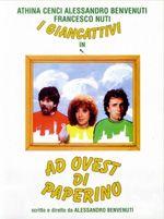 Ad ovest di Paperino (1982) - Alessandro Benvenuti. (Italia).