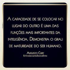 Augusto Cury......puxa....que grande verdade, vlw ae mano......;)