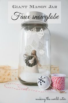 This GIANT Mason Jar Snowglobe from @Tiffany Hewlett {Making The World Cuter} is so #fabulouslyfestive