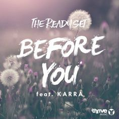 PURCHASED great #House track! The Ready Set (@thereadyset) Featuring Karra (@IAMKarraMusic) New Releases: Before You on Beatport (@beatport) THRIVE