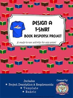 FREE Design a T-Shirt Book Reponse Project