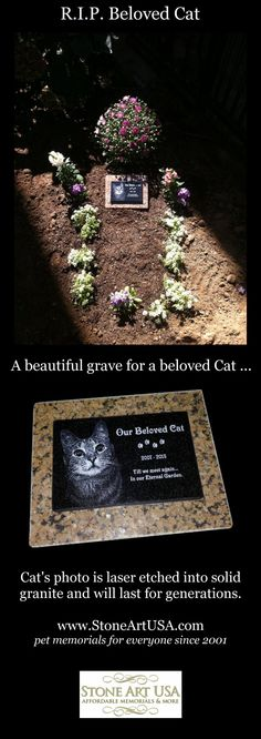 www.StoneArtUSA.com  ~ I've been making custom memorials out of granite since 2001. The granite is laser etched with your pet's photo and your words. Markers will stay beautiful for generations in the yard or cemetery.  Memorial stones can be made for people too. Order on-line.  Let me know if you have any questions, Eric @ StoneArtUSA