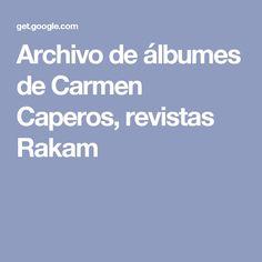 Archivo de álbumes de Carmen Caperos, revistas Rakam