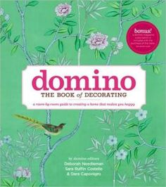 Domino: Gorgeous coffee table book on decorating