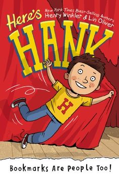 Bookmarks Are People Too! #1 (Here's Hank) Beginning chapter book for Hank Zipzer --here's one for the younger kids. I like Hank; he's good natured, though he has a little trouble with schoolwork. Written by Henry Winkler (remember Fonzie?), who also has dyslexia. The books use a new typeface, specially designed for people who are dyslexic.