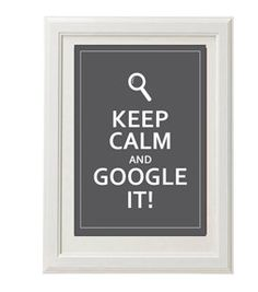 Keep calm and google it / Instant Download / Digital Download