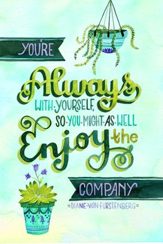 """""""Enjoy Your Own Company"""" by becca cahan"""
